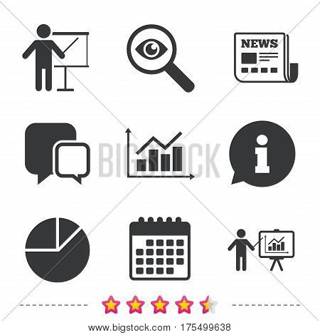 Diagram graph Pie chart icon. Presentation billboard symbol. Supply and demand. Man standing with pointer. Newspaper, information and calendar icons. Investigate magnifier, chat symbol. Vector