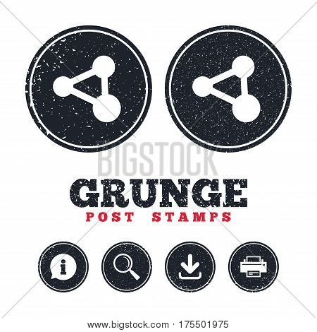 Grunge post stamps. Share sign icon. Link technology symbol. Information, download and printer signs. Aged texture web buttons. Vector
