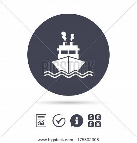 Ship or boat sign icon. Shipping delivery symbol. Smoke from chimneys or pipes. Report document, information and check tick icons. Currency exchange. Vector