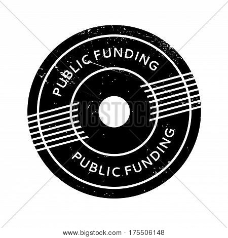 Public Funding rubber stamp. Grunge design with dust scratches. Effects can be easily removed for a clean, crisp look. Color is easily changed.