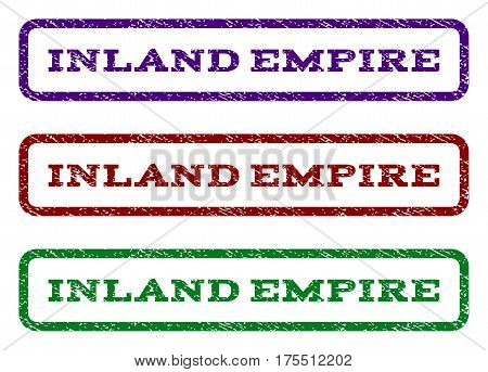 Inland Empire watermark stamp. Text caption inside rounded rectangle with grunge design style. Vector variants are indigo blue, red, green ink colors. Rubber seal stamp with dirty texture.