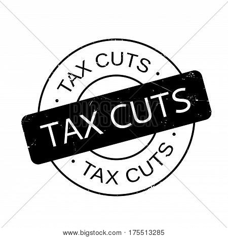 Tax Cuts rubber stamp. Grunge design with dust scratches. Effects can be easily removed for a clean, crisp look. Color is easily changed.