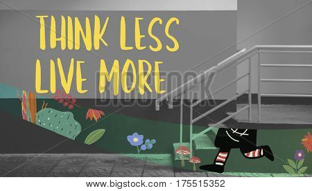 Think Less Live More Word