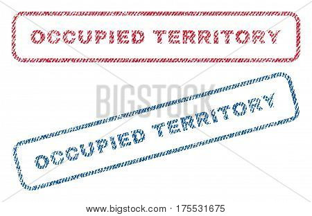 Occupied Territory text textile seal stamp watermarks. Blue red fabric vectorized texture. Vector caption inside rounded rectangular shape. Rubber sticker with fiber textile structure.