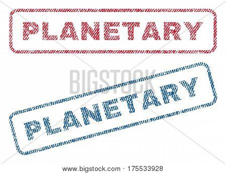 Planetary text textile seal stamp watermarks. Blue red fabric vectorized texture. Vector caption inside rounded rectangular shape. Rubber sign with fiber textile structure.