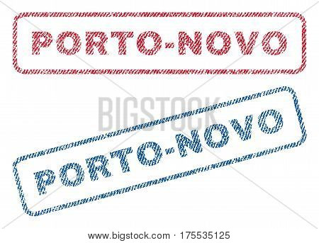 Porto-Novo text textile seal stamp watermarks. Blue red fabric vectorized texture. Vector tag inside rounded rectangular banner. Rubber sign with fiber textile structure.