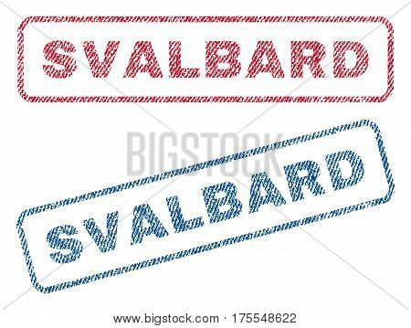 Svalbard text textile seal stamp watermarks. Blue red fabric vectorized texture. Vector caption inside rounded rectangular banner. Rubber sticker with fiber textile structure.
