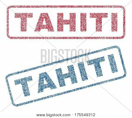 Tahiti text textile seal stamp watermarks. Blue red fabric vectorized texture. Vector caption inside rounded rectangular shape. Rubber emblem with fiber textile structure.