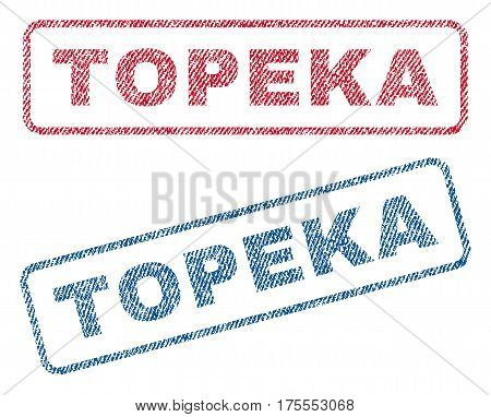 Topeka text textile seal stamp watermarks. Blue, red fabric vectorized texture. Vector tag inside rounded rectangular shape. Rubber sticker with fiber textile structure.