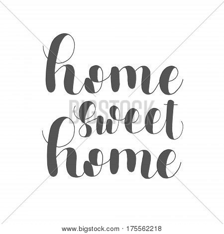 Home sweet home. Lettering illustration. Inspiring quote. Motivating modern calligraphy.