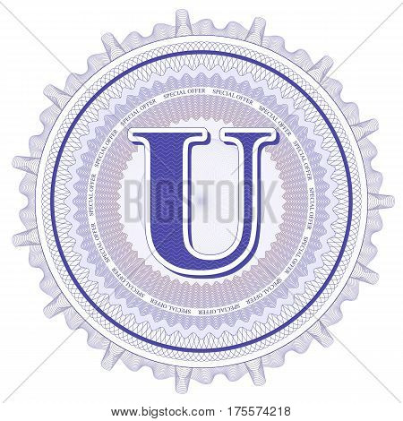 Vector Guilloche Pattern Rosette and border with letter U. Monetary banknote background print. Abstract guilloche letter design.