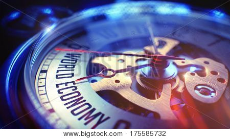 Vintage Pocket Watch Face with World Economy Phrase on it. Business Concept with Vintage Effect. 3D Illustration.