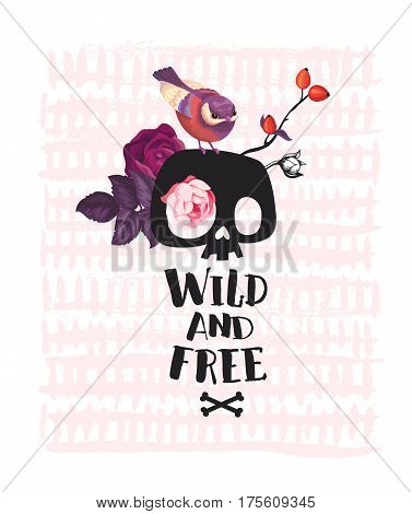 Pretty bird sitting on cartoon human skull, bunch of rose flowers and handwritten text Wild and Free against white background with pink paint stripes. Vector illustration for postcard, invitation.