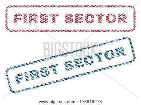 First Sector text textile seal stamp watermarks. Blue, red fabric vectorized texture. Vector caption inside rounded rectangular banner. Rubber emblem with fiber textile structure.