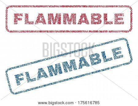 Flammable text textile seal stamp watermarks. Blue, red fabric vectorized texture. Vector caption inside rounded rectangular shape. Rubber sign with fiber textile structure.