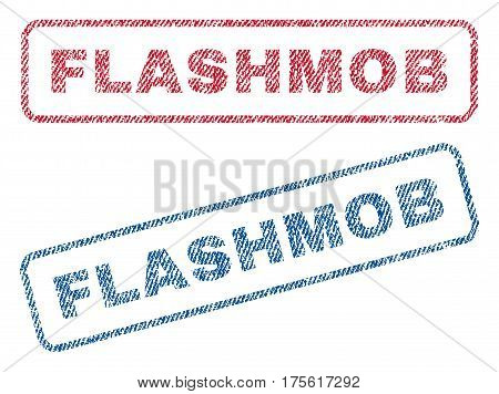 Flashmob text textile seal stamp watermarks. Blue, red fabric vectorized texture. Vector tag inside rounded rectangular shape. Rubber sticker with fiber textile structure.
