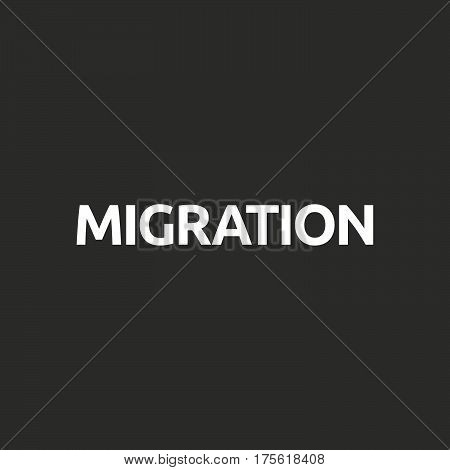 Isolated Vector Illustration Of  The Word Migration