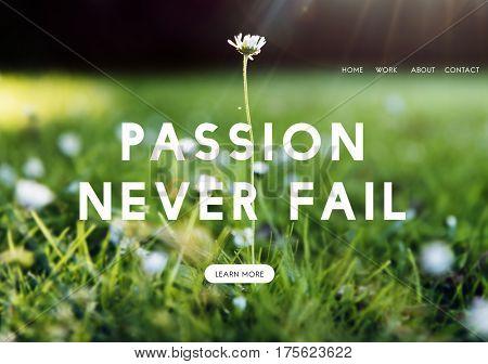 Passion Inspire Live Positive Spirit Feelings