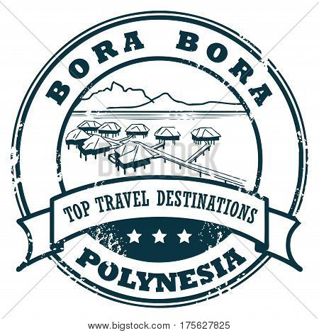 Grunge rubber stamp with the Bora Bora