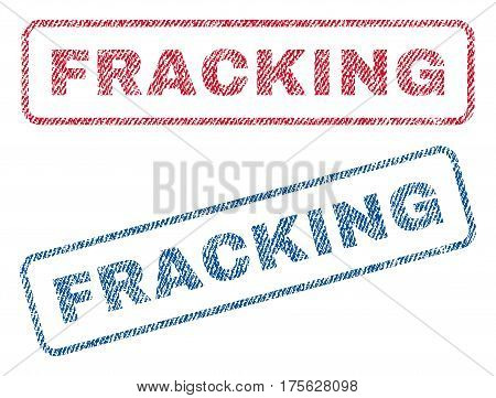 Fracking text textile seal stamp watermarks. Blue, red fabric vectorized texture. Vector tag inside rounded rectangular shape. Rubber sign with fiber textile structure.