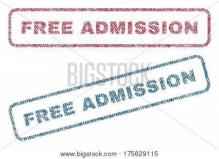 Free Admission text textile seal stamp watermarks. Blue, red fabric vectorized texture. Vector tag inside rounded rectangular shape. Rubber emblem with fiber textile structure.