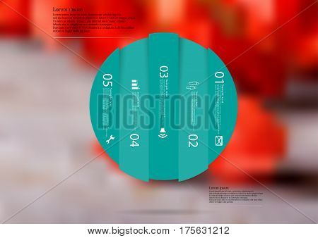 Illustration infographic template with motif of circle vertically divided to five green standalone sections. Blurred photo with natural motif with red blooms is used as background.
