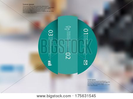 Illustration infographic template with motif of circle vertically divided to three green standalone sections. Blurred photo with financial motif with charts coins and calculator is used as background.