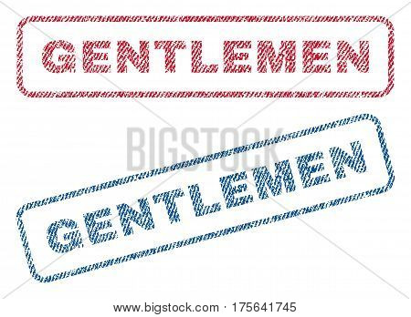 Gentlemen text textile seal stamp watermarks. Blue, red fabric vectorized texture. Vector tag inside rounded rectangular banner. Rubber sign with fiber textile structure.