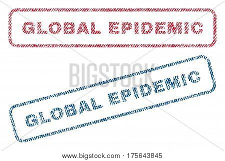 Global Epidemic text textile seal stamp watermarks. Blue, red fabric vectorized texture. Vector caption inside rounded rectangular banner. Rubber sticker with fiber textile structure.