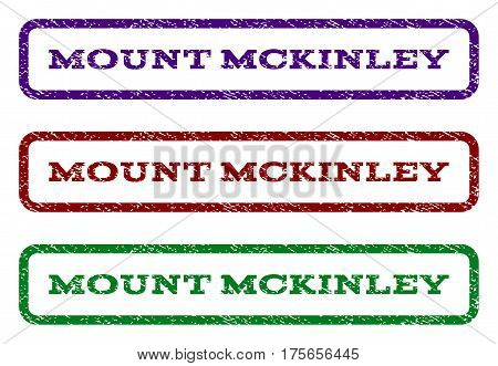 Mount Mckinley watermark stamp. Text caption inside rounded rectangle with grunge design style. Vector variants are indigo blue, red, green ink colors. Rubber seal stamp with scratched texture.