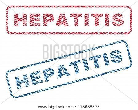 Hepatitis text textile seal stamp watermarks. Blue, red fabric vectorized texture. Vector tag inside rounded rectangular banner. Rubber emblem with fiber textile structure.