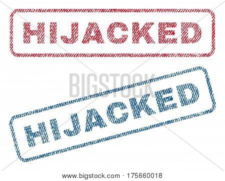 Hijacked text textile seal stamp watermarks. Blue, red fabric vectorized texture. Vector tag inside rounded rectangular shape. Rubber sticker with fiber textile structure.