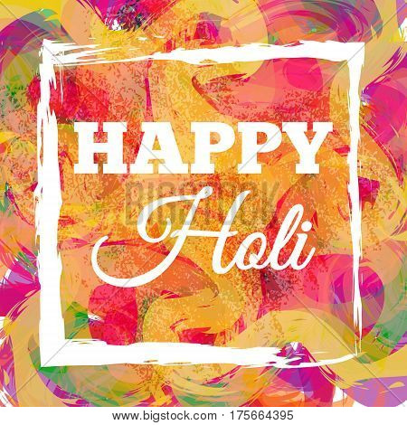 Happy Holi spring festival of colors greeting vector background with sample text. Blue, yellow, pink and violet powder paints