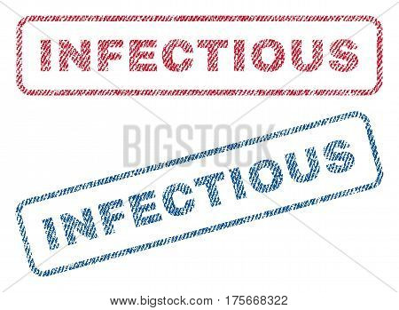 Infectious text textile seal stamp watermarks. Blue, red fabric vectorized texture. Vector caption inside rounded rectangular shape. Rubber sticker with fiber textile structure.
