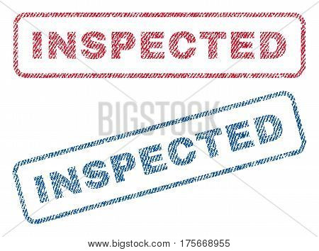 Inspected text textile seal stamp watermarks. Blue, red fabric vectorized texture. Vector tag inside rounded rectangular banner. Rubber sticker with fiber textile structure.