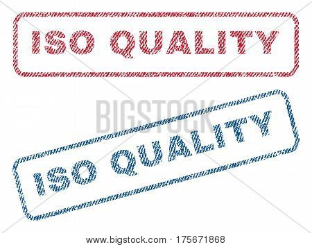ISO Quality text textile seal stamp watermarks. Blue, red fabric vectorized texture. Vector tag inside rounded rectangular banner. Rubber sticker with fiber textile structure.