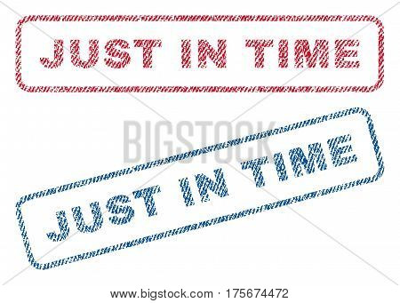 Just In Time text textile seal stamp watermarks. Blue, red fabric vectorized texture. Vector caption inside rounded rectangular shape. Rubber sticker with fiber textile structure.