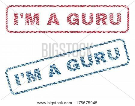 I'M a Guru text textile seal stamp watermarks. Blue, red fabric vectorized texture. Vector tag inside rounded rectangular shape. Rubber emblem with fiber textile structure.