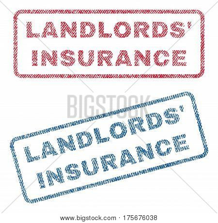 Landlords' Insurance text textile seal stamp watermarks. Blue, red fabric vectorized texture. Vector caption inside rounded rectangular banner. Rubber sign with fiber textile structure.