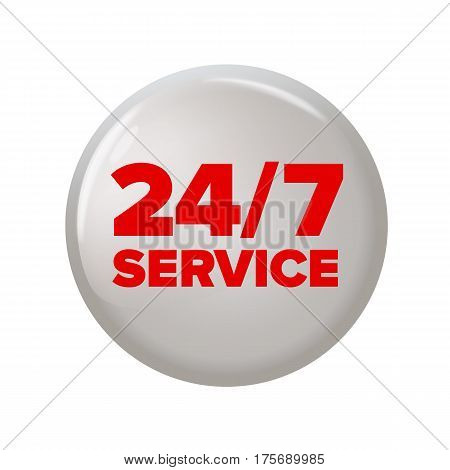 Round Button With Words '24/7 Service'