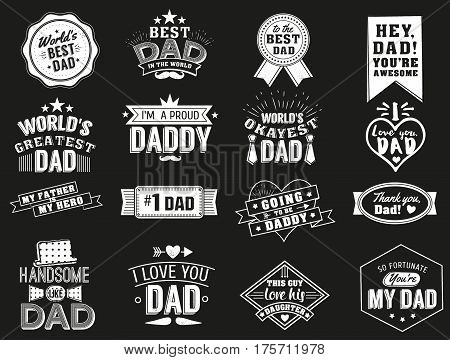 The variety of black and white dad signs. Isolated Happy fathers day quotes on the black background. Daddy congratulation label, badge vector collection. Mustache, hat, stars elements for your design