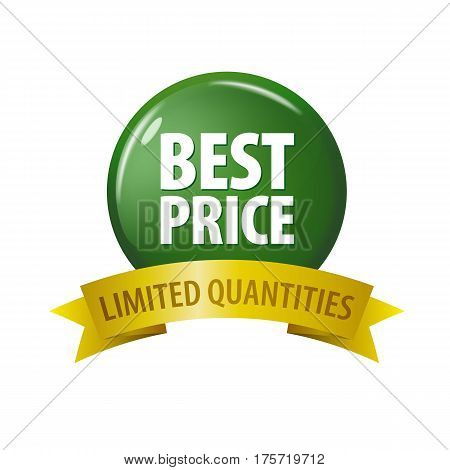 Green Button With Words 'best Price - Limited Quantities'