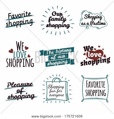 Shopping label logotypes collection on white. Our family favourite shopping as a pastime emblems in shape of package or big drop with inscriptions inside on white. Vector poster of purchase.
