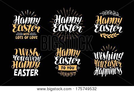 Happy Easter, greeting card. Holiday label set. Lettering calligraphy vector