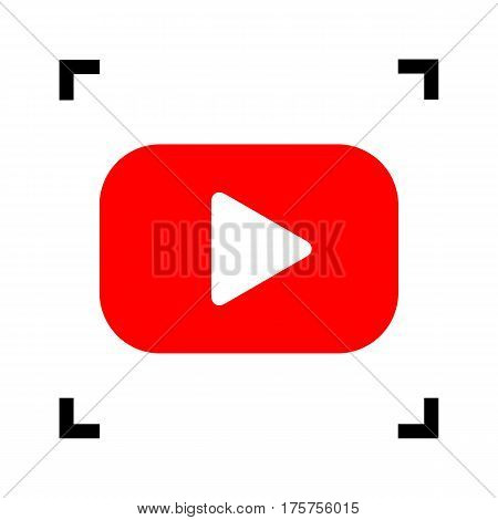 Play button sign. Vector. Red icon inside black focus corners on white background. Isolated.