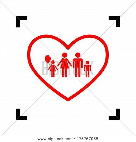 Family sign illustration in heart shape. Vector. Red icon inside black focus corners on white background. Isolated.