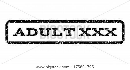 Adult XXX watermark stamp. Text caption inside rounded rectangle with grunge design style. Rubber seal stamp with unclean texture. Vector black ink imprint on a white background.