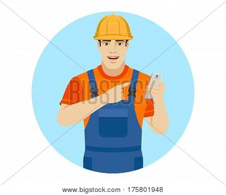 Builder pointing the finger to mobile phone. Portrait of builder in a flat style. Vector illustration.
