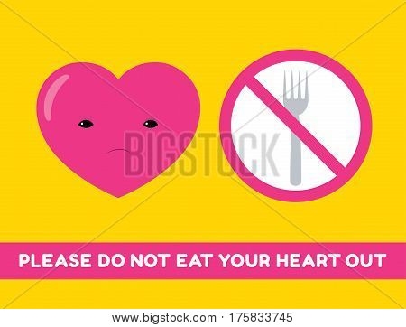 Vector cartoon illustration of a heart character and forbidden sigh with a fork. Text