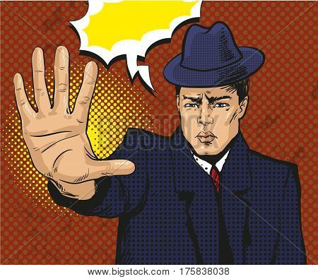 Vector illustration of man showing stop hand sign, stop gesture in retro pop art comic style.